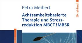achtsamkeitsbasierte-therapie-und-stressreduktion-mbct mbsr